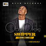 "VIDEO: Obaokiki – ""Swipper"""
