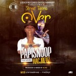 "Papisnoop – ""Street Taking Over"" ft. Macjreyz (Prod by Echo)"