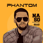 "Phantom – ""Na So"" (Prod by Brace)"