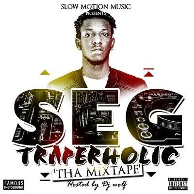 SEG - Traperholic [Mixtape] - ART