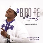 "St.Enny – ""Bibo Re"" ft. Seunstics"