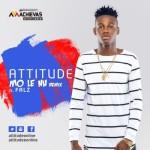 """Attitude – """"Mo Le Nu Remix"""" f. Falz"""