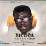 """ZiCool – """"Kpankpangolo"""" (Prod. by Young John)"""