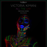 "VIDEO: Victoria Kimani – ""All The Way"" ft. Khuli Chana"