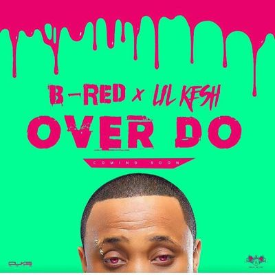 b-red-ft-lil-kesh-–-over-do_360jamng.com_
