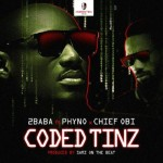 "2Baba – ""Coded Tinz"" ft. Phyno & Chief Obi"