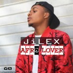 """JiLEX – """"Afro Lover"""""""