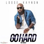 "VIDEO: Loose Kaynon – ""Go Hard"" ft. Ice Prince & Milli"