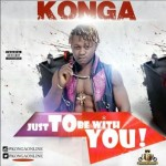 "Konga – ""Just To Be With You"""