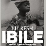 "Lil Kesh – ""Ibile"" (Prod. By Pheelz & Young Jonn)"