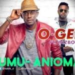 "VIDEO: O'Gee – ""Umu Anioma"" ft. Wizboyy"