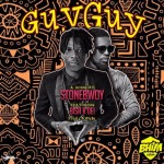 "StoneBwoy – ""Guy Guy"" ft. Bisa Kdei (Prod by Awaga)"