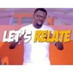 "VIDEO: Baci – ""Let's Relate"" f. Davido"