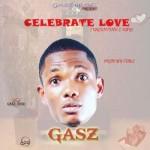 "Gasz – ""Celebrate Love"""