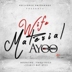 "Ayoo – ""Wife Material"" (Prod. by Bilo)"