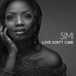 "Simi – ""Love Don't Care"""