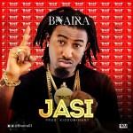 "B-Naira – ""Jasi"" (Prod by Kiddominant)"