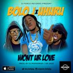 """Bolo J & Uhuru """"I Wont Ur Love"""" (Prod. By DJ Maphorisa & Dr Jazz)"""