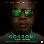 "DJ Hazan – ""Gongoni"" ft. Jumabee"