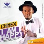 "Chinex – ""I Am Happy"""