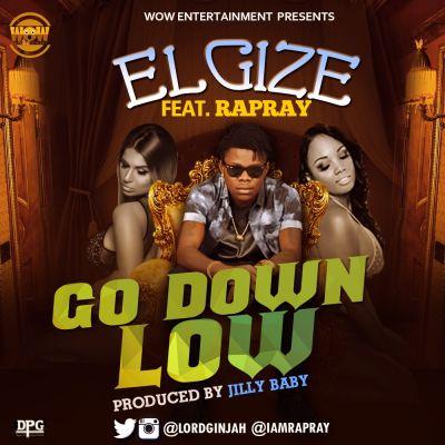 Elgize - Go Down ft. Rapray-ART