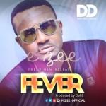 """E'zee – """"Fever"""" (Prod. by Del' B)"""