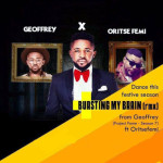 "Geoffrey – ""Bursting My Brain"" (Remix) ft. Oritsefemi"