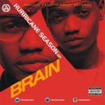 "Brain – ""Hurricane Season"" E.P"