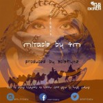 """TM – """"Miracle"""""""