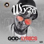 """Wyzo – """"God of Lyrics"""""""