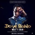 "Dove Bablo – ""Wait In Vain"""