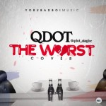 "QDot – ""Worst Cover"""