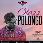 "Olazz – ""Polongo"""