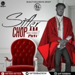 "VIDEO: Sifter – ""Chop Am"""