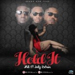 "JRB  – ""Hold It"" ft. July Extain"