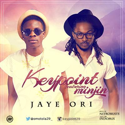 Keypoint - Jaiye Ori ft. Minjin [ART]