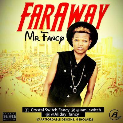 Mr Fancy - Faraway-ART