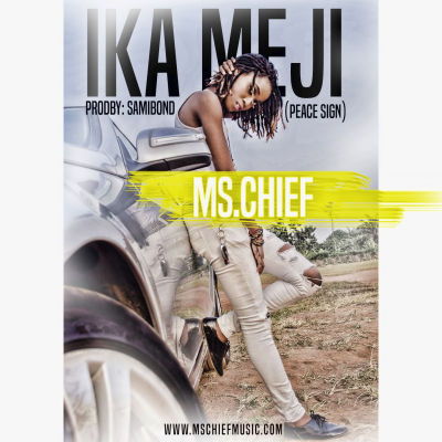 Ms Chief - Ika Mejii