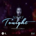 Nkay – Tonight
