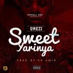 "Orezi – ""Sweet Yarinya"" (Prod by Dr Amir)"
