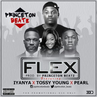 Princeton - Flex Ft. Iyanya, Tossy Young & Pearl