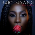 "Ruby Gyang Unveils Track List & Cover For ""This Is Love E.P"""