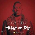 "Kelvin Boj (Laylow) – ""My Ride Or Die"""