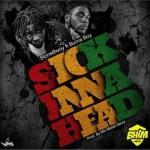 "StoneBwoy – ""Sick Inna Head"" ft. Burna Boy (Prod. By Masta Garzy)"