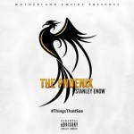 "Stanley Enow – ""The Phoenix"""