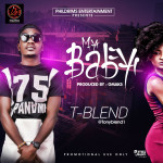 "T-Blend – ""My Baby"""