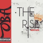 "OBA – ""The Rise"" (Mixtape)"