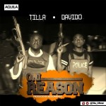 "OFFICIAL VERSION: Tilla – ""Oni Reason"" ft. Davido"