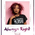 "VinvaE – ""Always Right"""