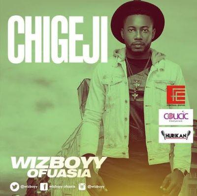 Wizboyy-Chigeji